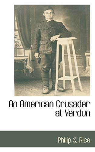 9781110815906: An American Crusader at Verdun