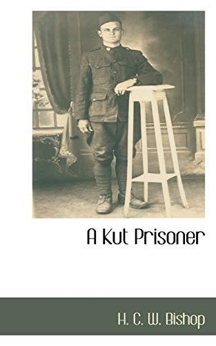 9781110816071: A Kut Prisoner
