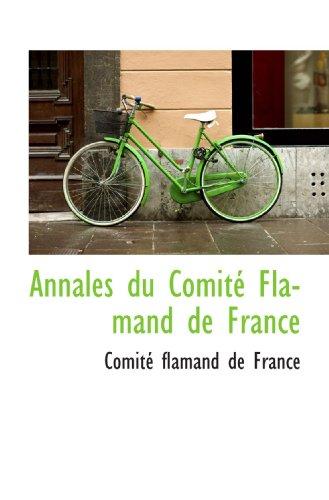 9781110818976: Annales du Comité Flamand de France