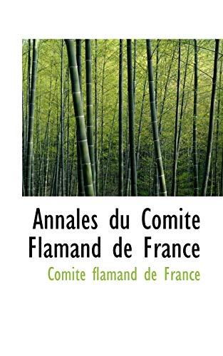 9781110818990: Annales du Comité Flamand de France