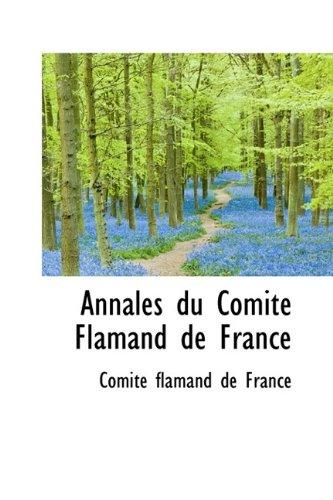 9781110819003: Annales du Comité Flamand de France