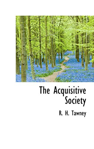 9781110823406: The Acquisitive Society