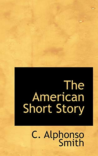 9781110824281: The American Short Story