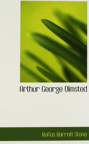 9781110826308: Arthur George Olmsted