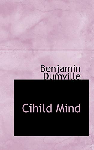 9781110833214: Cihild Mind