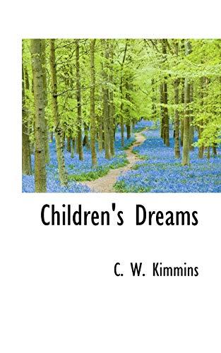 9781110833382: Children's Dreams