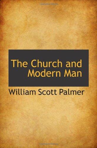9781110834235: The Church and Modern Man
