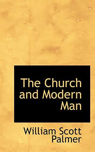9781110834266: The Church and Modern Man