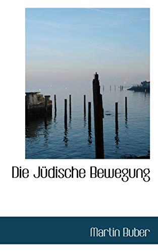 9781110840311: Die Judische Bewegung (German Edition)