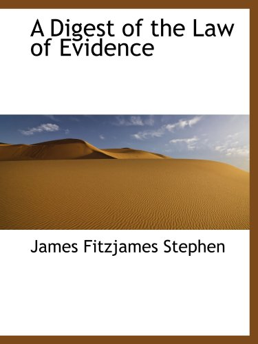 9781110840588: A Digest of the Law of Evidence