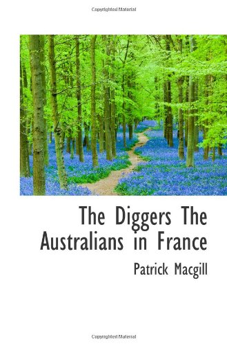 9781110840649: The Diggers The Australians in France
