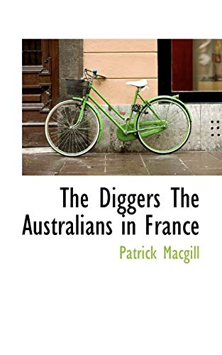 9781110840694: The Diggers The Australians in France