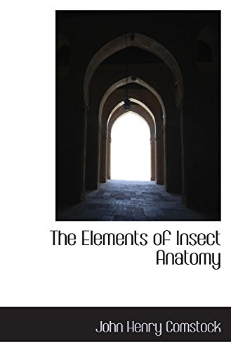 9781110844715: The Elements of Insect Anatomy