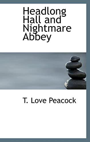9781110854998: Headlong Hall and Nightmare Abbey
