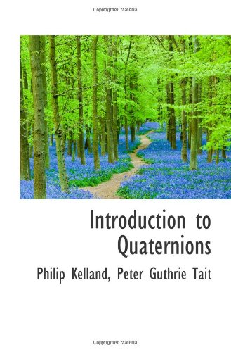 9781110858781: Introduction to Quaternions