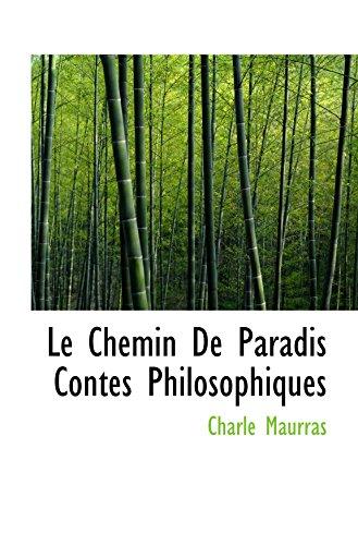9781110864751: Le Chemin De Paradis Contes Philosophiques