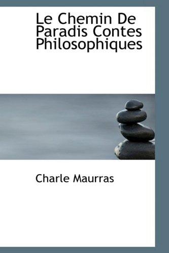 9781110864812: Le Chemin De Paradis Contes Philosophiques (French Edition)
