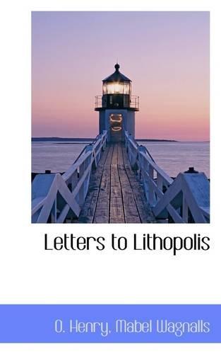 9781110867202: Letters to Lithopolis