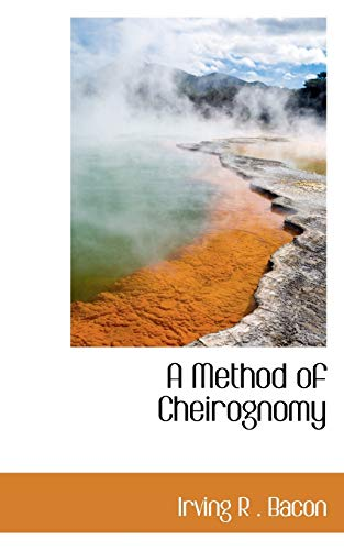 9781110874330: A Method of Cheirognomy