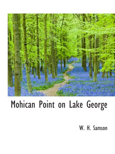 9781110875689: Mohican Point on Lake George