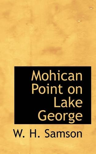 9781110875702: Mohican Point on Lake George