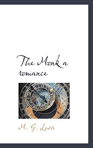 9781110875931: The Monk a romance