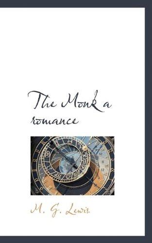 9781110875955: The Monk a romance
