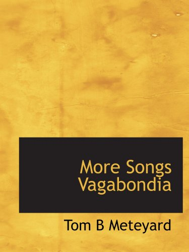 9781110876327: More Songs Vagabondia
