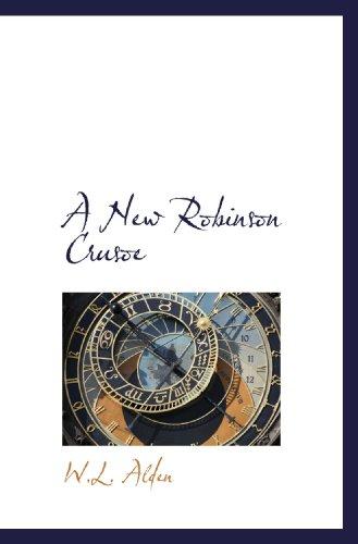 9781110881017: A New Robinson Crusoe