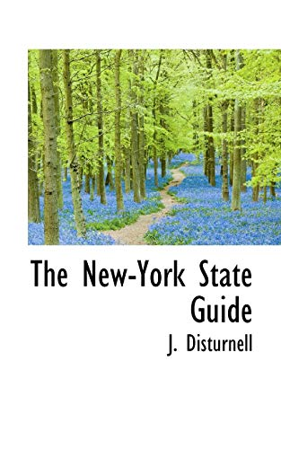 The New-York State Guide: Disturnell, J.