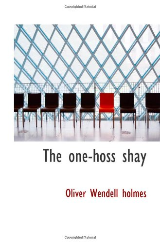 9781110884711: The one-hoss shay