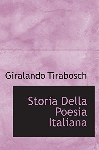 Storia Della Poesia Italiana (Italian Edition): Tirabosch, Giralando