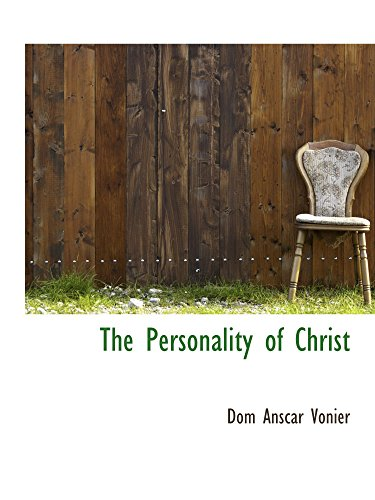 9781110889143: The Personality of Christ