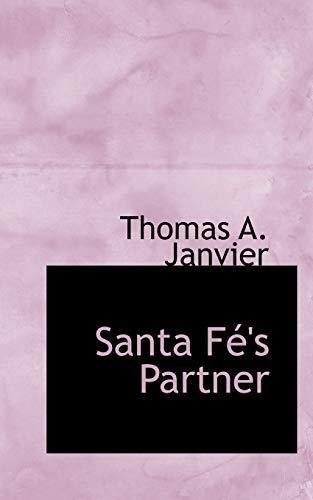 9781110895458: Santa Fé's Partner