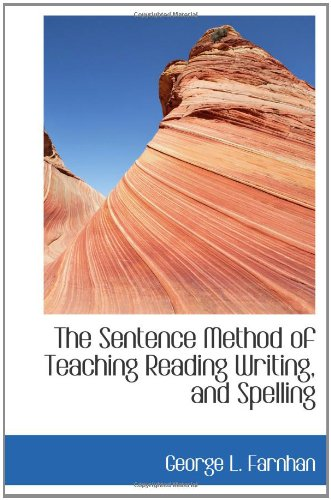 9781110896103: The Sentence Method of Teaching Reading Writing, and Spelling