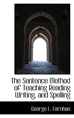 9781110896134: The Sentence Method of Teaching Reading Writing, and Spelling
