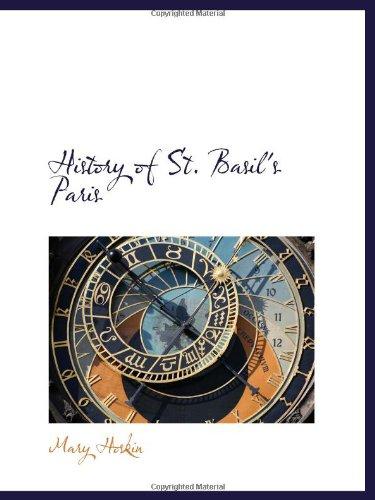 9781110897995: History of St. Basil's Paris