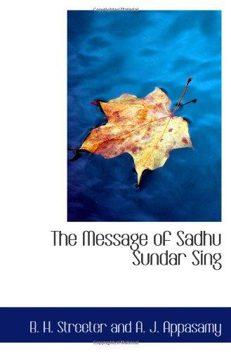 9781110900138: The Message of Sadhu Sundar Sing