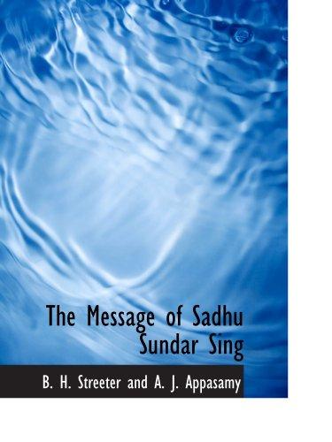9781110900152: The Message of Sadhu Sundar Sing