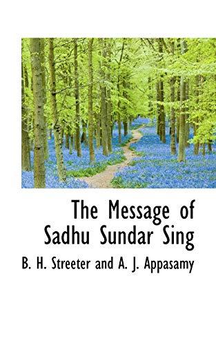 9781110900169: The Message of Sadhu Sundar Sing