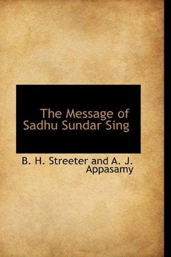 9781110900183: The Message of Sadhu Sundar Sing