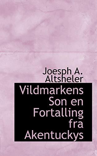 9781110902873: Vildmarkens Son en Fortalling fra Akentuckys (Dutch Edition)