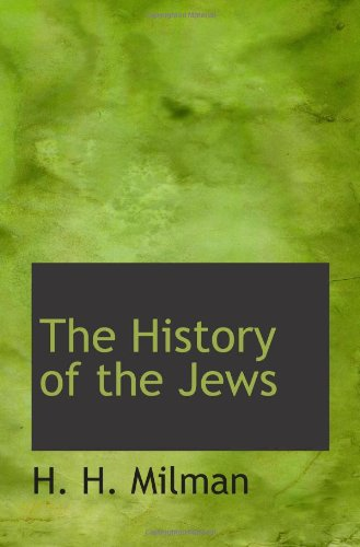 9781110910151: The History of the Jews