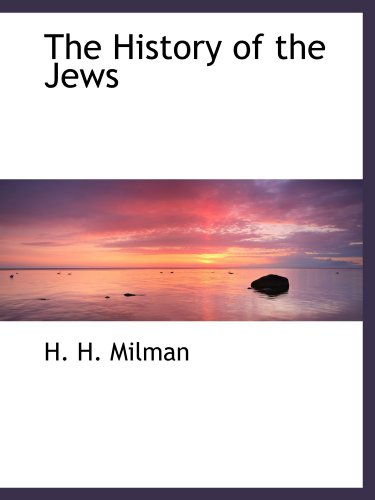 9781110910168: The History of the Jews
