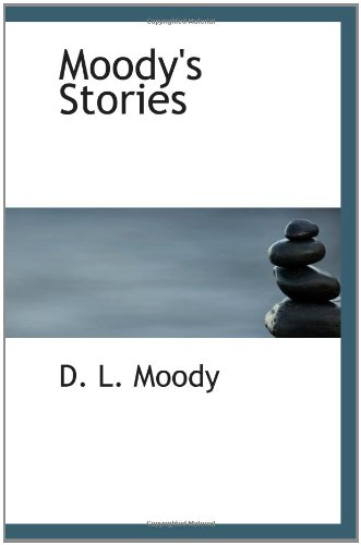 9781110913589: Moody's Stories