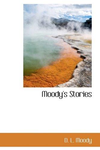 9781110913640: Moody's Stories