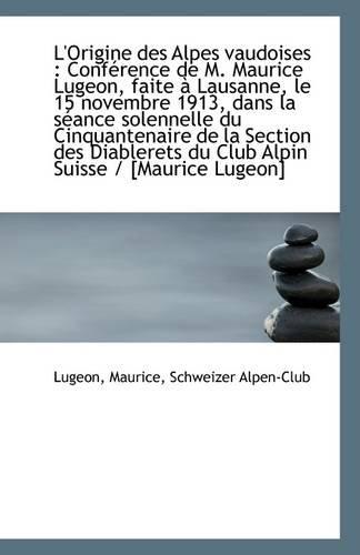 L'Origine Des Alpes Vaudoises: Lugeon Maurice