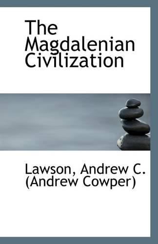 9781110947829: The Magdalenian Civilization
