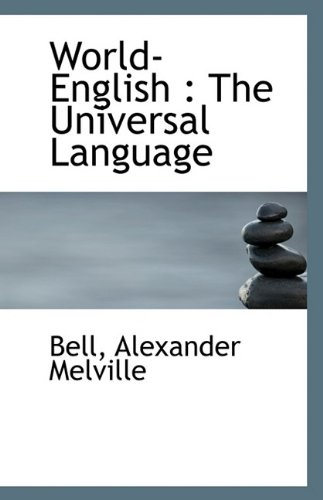 9781110964130: World-English: The Universal Language