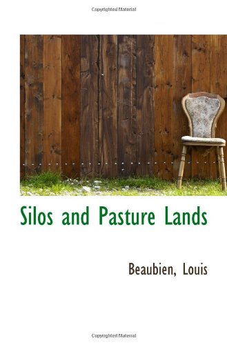 9781110966301: Silos and Pasture Lands